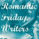 Romantic Friday Writers: New Horizons